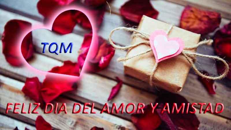 Feliz dia del amor y amistad