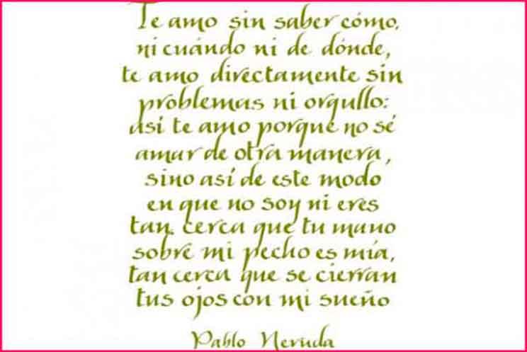 Poema De Amor Te Amo de Pablo Neruda